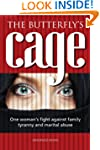 The Butterfly's Cage - One woman's fi...
