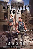 The Affinity Trap: Book I of the Structure Series