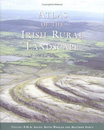 Atlas of the Irish Rural Landscape (Hardcover)