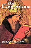 img - for The Confessions, Revised (The Works of Saint Augustine: A Translation for the 21st Century, Vol. 1) book / textbook / text book