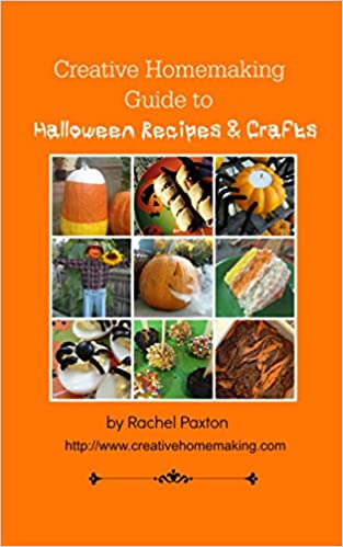 Creative Homemaking Guide to Halloween Recipes and Crafts