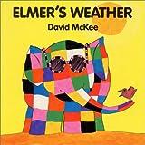 Elmer's Weather (Elmer Books)