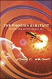 Phoenix Exultant (0765304325) by Wright, John