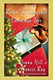 Rockin' Around That Christmas Tree: A Holiday Novel (0312321953) by Hill, Donna