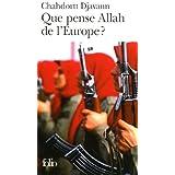 Que pense Allah de l'Europe�?par Chahdortt Djavann