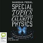 Special Topics in Calamity Physics | Marisha Pessl