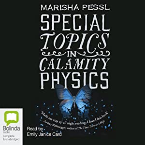 Special Topics in Calamity Physics Hörbuch