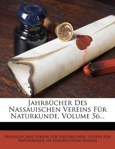 Jahrbucher Des Nassauischen Vereins Fur Naturkunde, Volume 56...