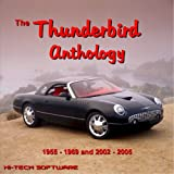 The Ford Thunderbird Anthology 1955-1969 and 2002-2005