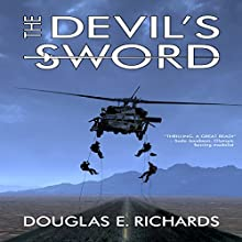 The Devil's Sword Audiobook by Douglas E. Richards Narrated by Joe Delafield