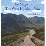 The Magic of the West Highland Wayby Belinda Knox