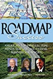 Roadmap to Success (1600132820) by Martha R.A. Fields