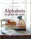 echange, troc Hélène Le Berre - Alphabets au point de croix