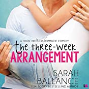 The Three Week Arrangement: Chase Brothers, Book 3 | Sarah Ballance