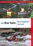 AMC River Guide New Hampshire/Vermont
