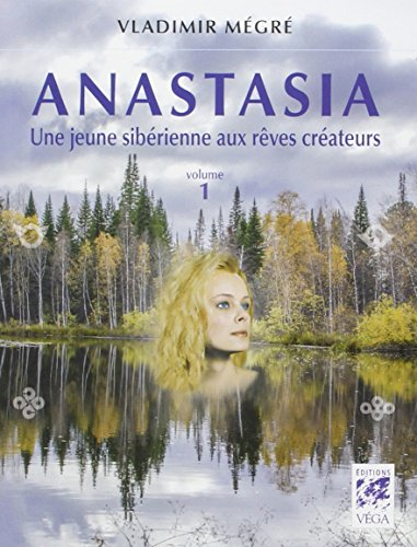 Anastasia : La chamane de la taiga sibérienne