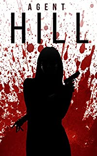 Agent Hill: Off The Grid- Book 0 by James Hunt ebook deal