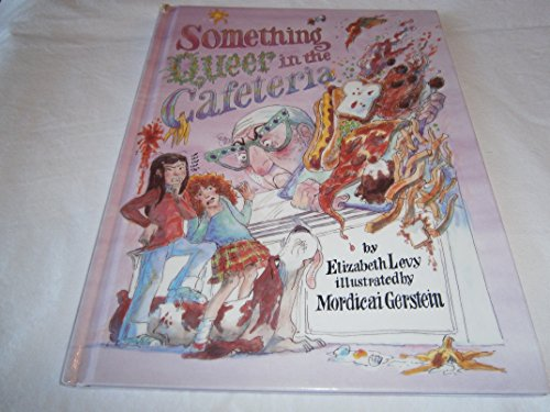 Something Queer in the Cafeteria PDF