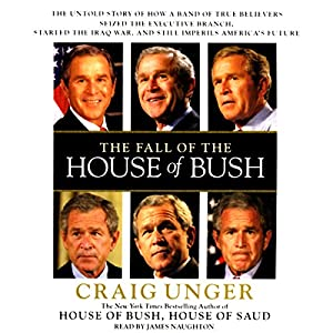 The Fall of the House of Bush Audiobook