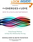 The Energies of Love: Using Energy Me...