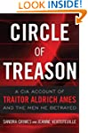 Circle of Treason: CIA Traitor Aldric...
