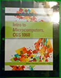 img - for Intro to Microcomputer, CGS 1060 book / textbook / text book