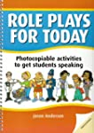 Role Plays for Today: Photocopiable a...