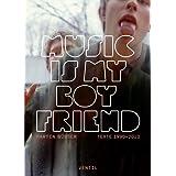 """Music is my Boyfriend: Texte 1990 - 2010von """"Jonas Engelmann"""""""