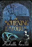 Mourning Emporium (1444001892) by Lovric, Michelle