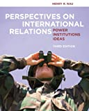 img - for Perspectives on International Relations: Power, Institutions, and Ideas book / textbook / text book