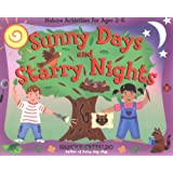 Sunny Days and Starry Nights: Nature Activities for Ages 2–6