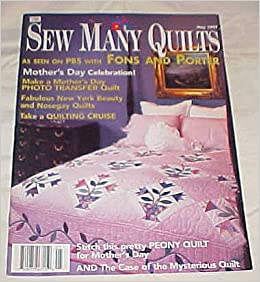 sew many quilts may 1997 magazine as seen with fons and
