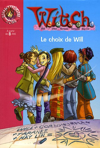 Witch, Tome 26 : Le choix de Will