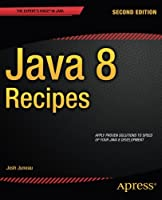Java 8 Recipes, 2nd Edition Front Cover