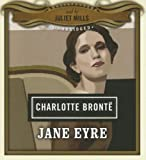 Jane Eyre (Classics Read by Celebrities Series)