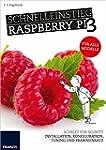 Schnelleinstieg Raspberry Pi 3 - F�r...