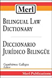 Merl Bilingual Law Dictionary-Diccionario Juridico Bilingue