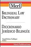 Merl Bilingual Law Dictionary-Diccionario Juridico Bilingue