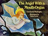 The Angel with a Mouth Organ