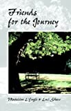Friends for the Journey (1573832413) by Shaw, Luci