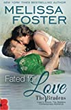 Fated for Love (Love in Bloom: The Bradens, Book 8) Contemporary Romance (Volume 8)