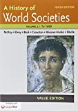 img - for History of World Societies, Value Edition 10e V1 & LaunchPad for A History of World Societies 10e (Six Month Access) book / textbook / text book