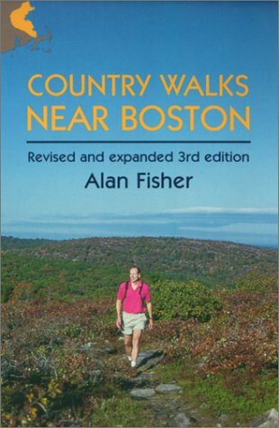 Country Walks Near Boston (Country Walks Book), Alan Fisher