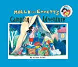 Molly and Emmett's Camping Adventure (1577688945) by Hafner, Marylin