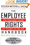 The Employee Rights Handbook: The Ess...