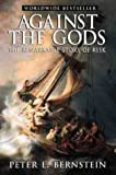 Against the Gods (0471295639) by Bernstein, Peter L.