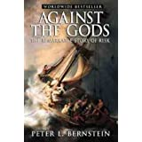 Against the Gods: The Remarkable Story of Riskby Peter L. Bernstein