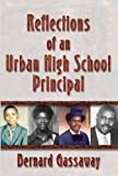 echange, troc Bernard Gassaway - Reflections of an Urban High School Principal