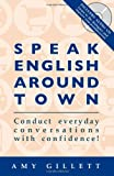Speak English Around Town (Book & Audio CD set)