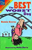 img - for The Best, Worst Day (Hyperion Chapters) book / textbook / text book
